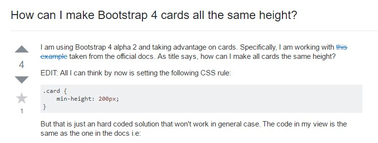 Insights on  precisely how can we  establish Bootstrap 4 cards just the  identical  height?
